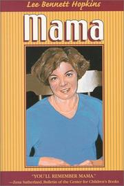 Mama by Lee B. Hopkins