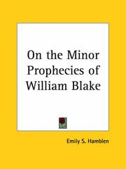 On the minor prophecies of William Blake by Emily S. Hamblen