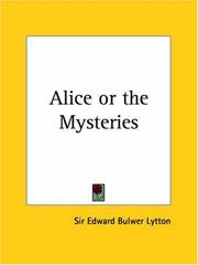 Cover of: Alice or the Mysteries by Edward Bulwer Lytton