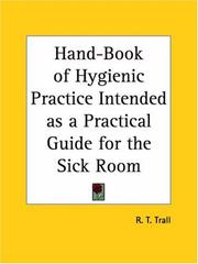 Hand-Book of Hygienic Practice Intended as a Practical Guide for the Sick Room PDF