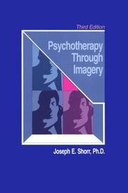 Psychotherapy through imagery by Joseph E. Shorr