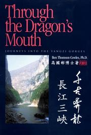 Through the Dragon's Mouth by Ben Thomson Cowles