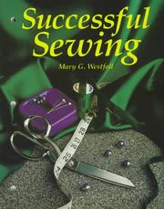 Successful sewing by Mary G. Westfall