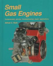 Small gas engines by Alfred C. Roth