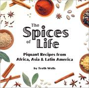 The Spices of Life by Troth Wells