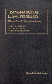 Transnational legal problems by Henry J. Steiner