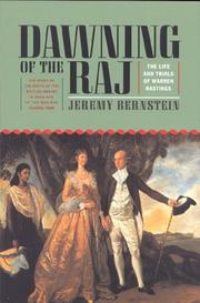 Dawning of the Raj by Jeremy Bernstein