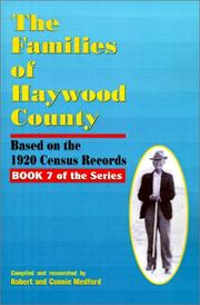 The families of Haywood County, North Carolina by Robert Joseph Medford