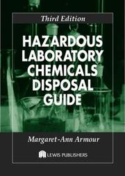 Hazardous laboratory chemicals disposal guide by M. A. Armour