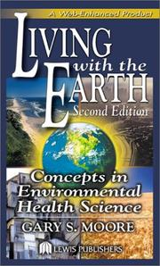 Living with the Earth by Gary S. Moore