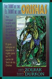 The tarot of the orishas by Zolrak.