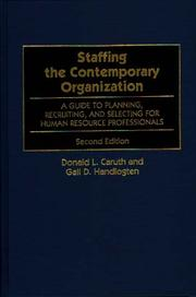 Staffing the contemporary organization by Donald L. Caruth