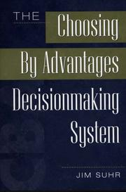 The Choosing by Advantages Decisionmaking System PDF