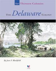 Cover of: The Delaware Colony by Jean F. Blashfield