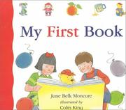 Cover of: My first book by Jane Belk Moncure