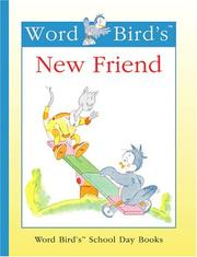 Cover of: Word Bird's new friend by Jane Belk Moncure