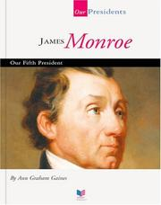 James Monroe by Ann Gaines