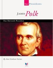 James Polk by Ann Gaines
