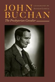 John Buchan by Andrew Lownie