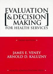 Evaluation and decision making for health services by James E. Veney