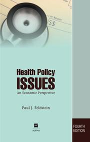 Health policy issues by Paul J. Feldstein