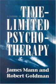 A casebook in time-limited psychotherapy by Mann, James