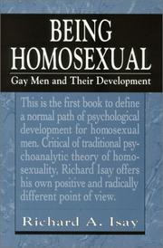 Being homosexual by Richard A. Isay