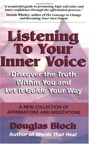 Listening to Your Inner Voice by Douglas Bloch