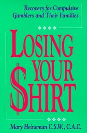 Losing your shirt by Mary Heineman