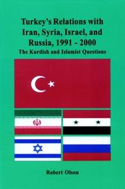 Turkey's Relations with Iran, Syria, Israel, and Russia, 1991-2000 by Robert W. Olson