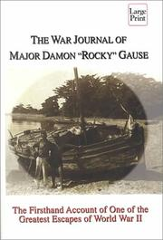 "The war journal of Major Damon ""Rocky"" Gause by Damon Gause"
