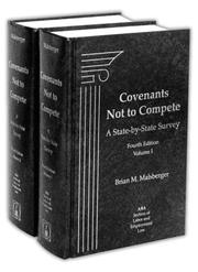 Covenants not to compete by Brian M. Malsberger