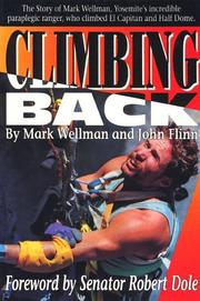 Climbing back by Mark Wellman