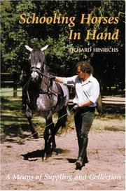 Schooling Horses in Hand by Richard Hinrichs
