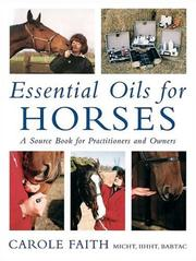 Essential Oils for Horses by Carole Faith