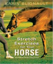 Stretch Exercises for Your Horse by Karin Blignault