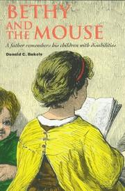Bethy and the Mouse by Donald C. Bakely