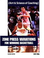 Zone press variations for winning basketball by Cliff Ellis