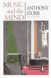 Cover of: Music and the mind by Anthony Storr