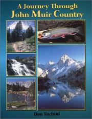 A journey through John Muir country by Don Vachini