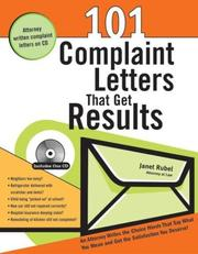 101+ complaint letters that get results by Janet Rubel