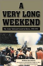 A Very Long Weekend