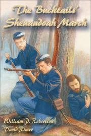The Bucktails' Shenandoah march by William P. Robertson