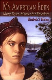 My American Eden by Elizabeth S. Brinton
