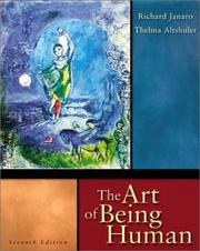 The art of being human by Richard Paul Janaro