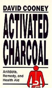 Activated charcoal by David O. Cooney