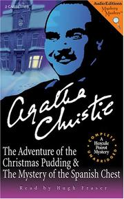 The Adventure of the Christmas Pudding and The Mystery of the Spanish Chest PDF