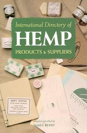 International directory of hemp products and suppliers by Berry, James