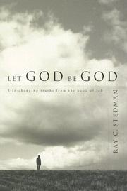 Let God be God by Ray C. Stedman