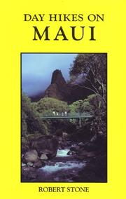 Cover of: Day hikes on Maui by Stone, Robert